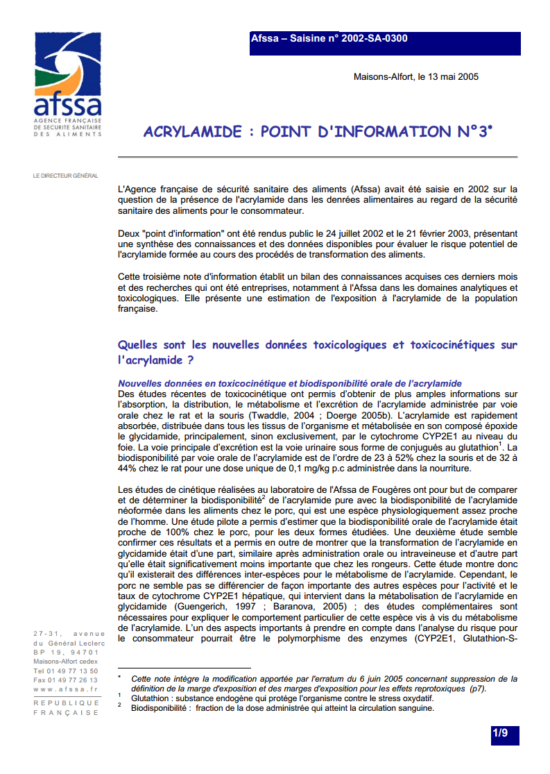 Cette note d'information présente une estimation de l'exposition à l'acrylamide de la population française (Acrylamide dans les aliments, Alimentation, Cancer)