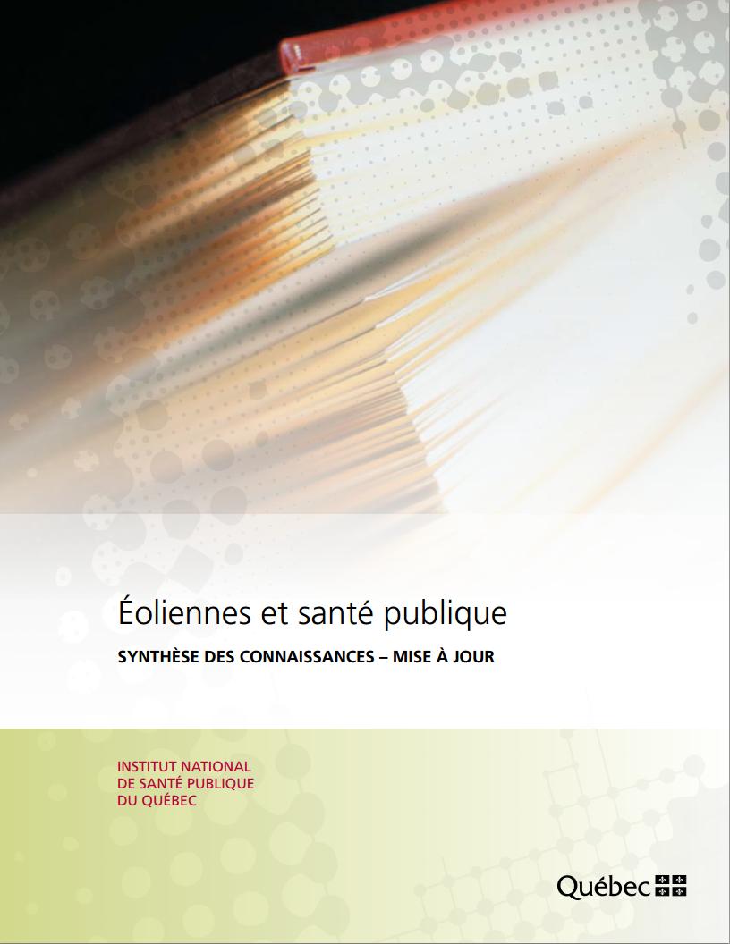 Synthèse des connaissances sur les liens entre les éoliennes et la santé publique