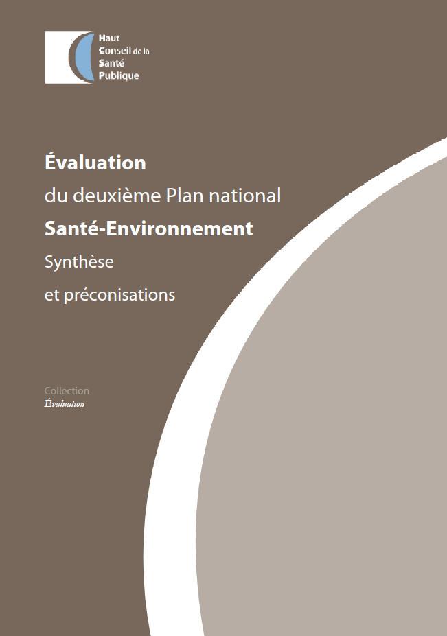 Rapport du Haut Conseil de la Santé Publique délivrant des informations sur l'évolution de la qualité des milieux de vie et de travail (politique et réglementation)