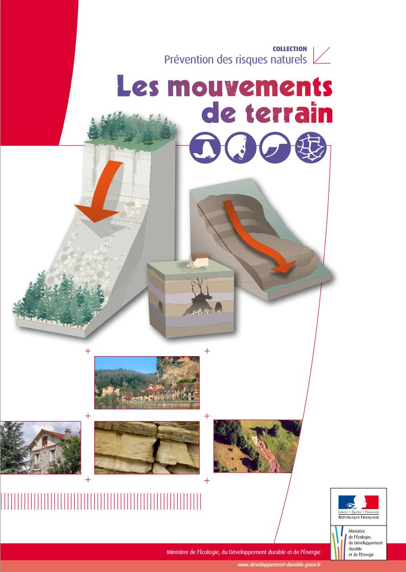 Ce dossier présente les principaux éléments de connaissance sur les mouvements de terrain.