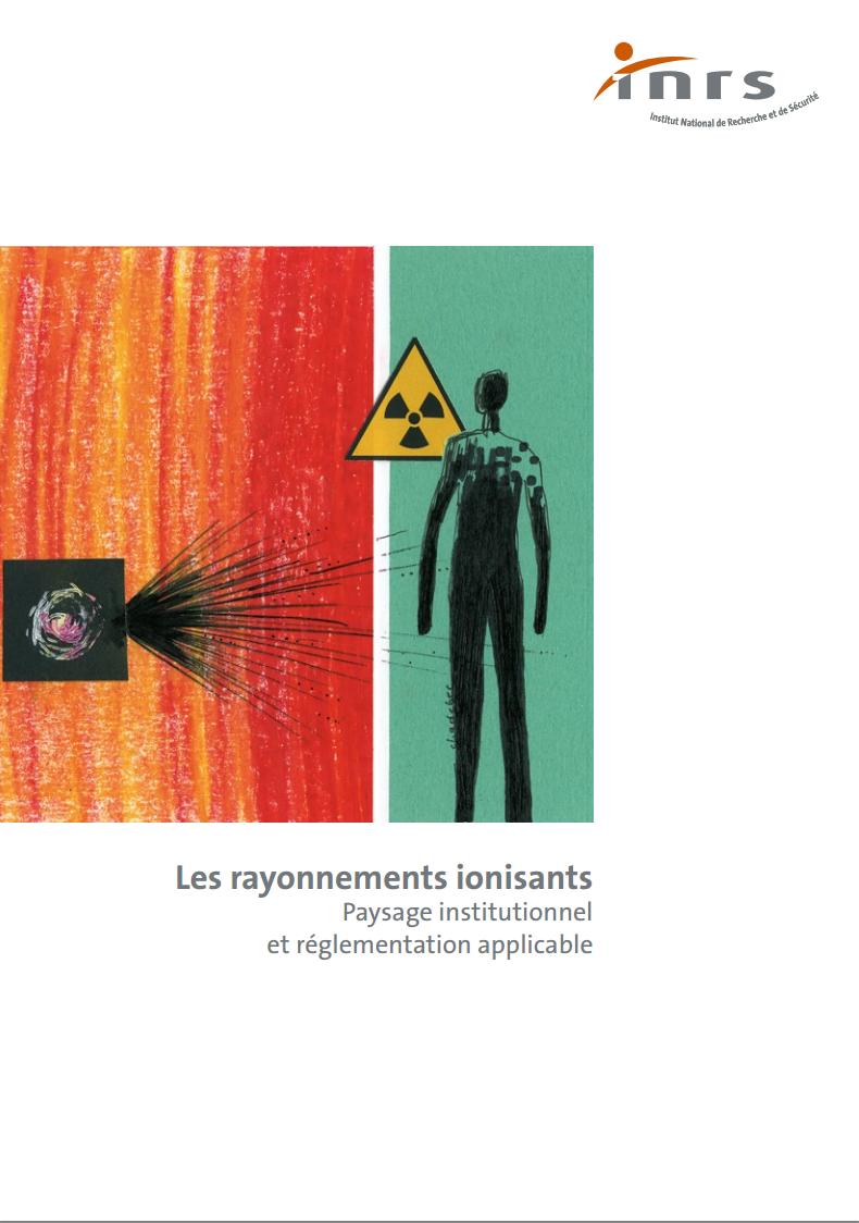 Politique et réglementation, Radioactivité, Risque professionnel, Santé au travail